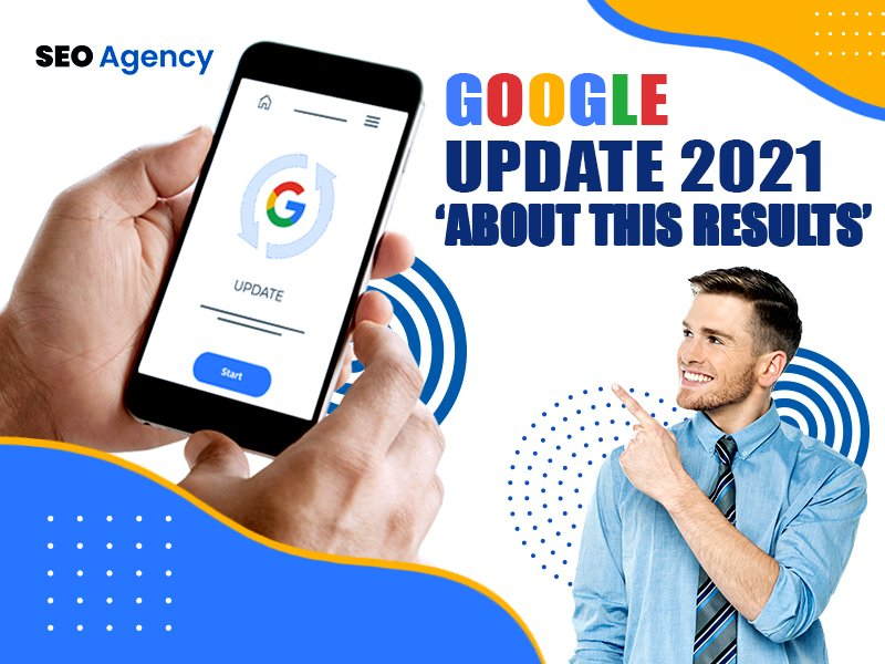 Google Update 2021 – 'About This Results'